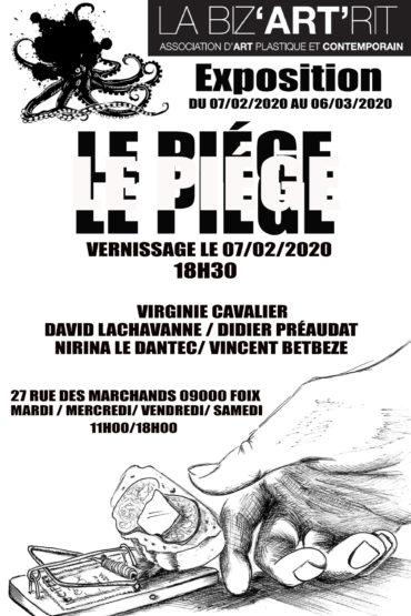 Exposition «Le Piège»