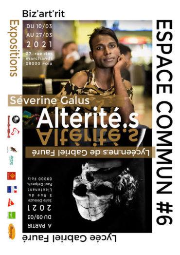 Expositions des lycéens  «ESPACE COMMUN #6 / Altérité.s»