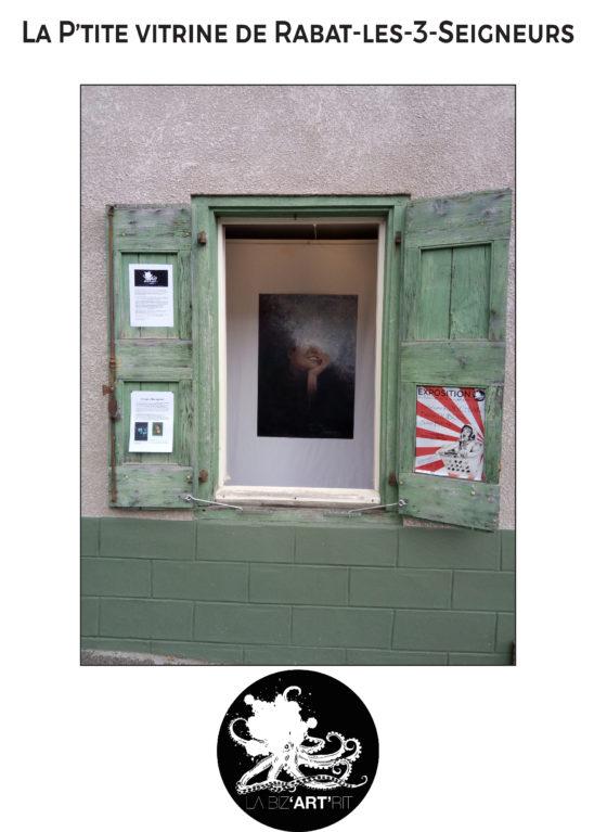 La Biz'ART'rit vous annonce l'ouverture d'une « P'tite vitrine » à Rabatte-les-3-seigneurs.